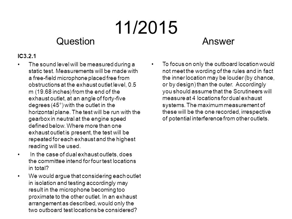 11/2015 IC3.2.1 The sound level will be measured during a static test.