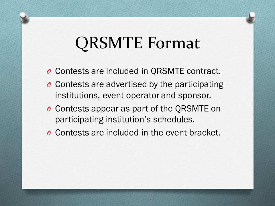 QRSMTE Format O Contests are included in QRSMTE contract.