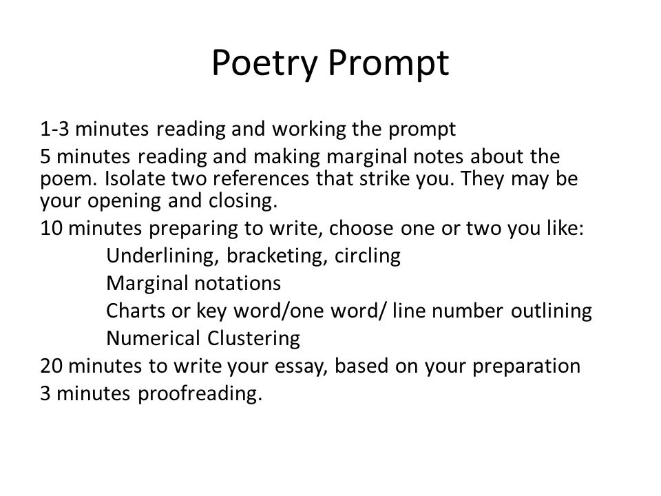 Poetry Prompt 1-3 minutes reading and working the prompt 5 minutes reading and making marginal notes about the poem.