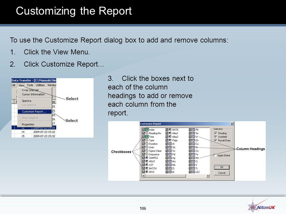 106 Customizing the Report 3.