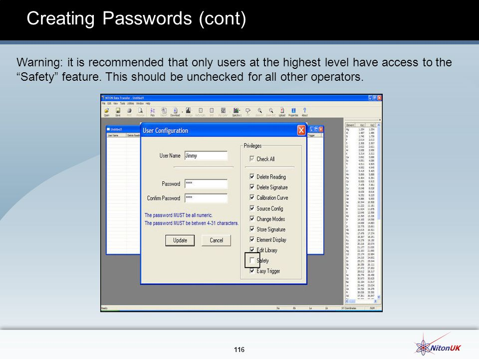 116 Creating Passwords (cont) Warning: it is recommended that only users at the highest level have access to the Safety feature.