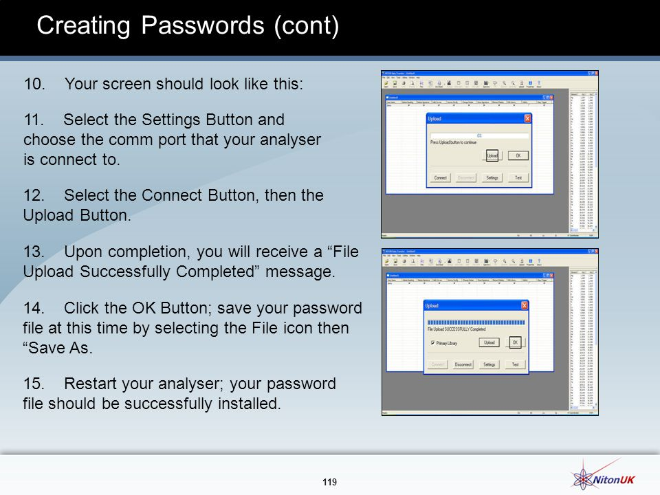 119 Creating Passwords (cont) 10.Your screen should look like this: 11.
