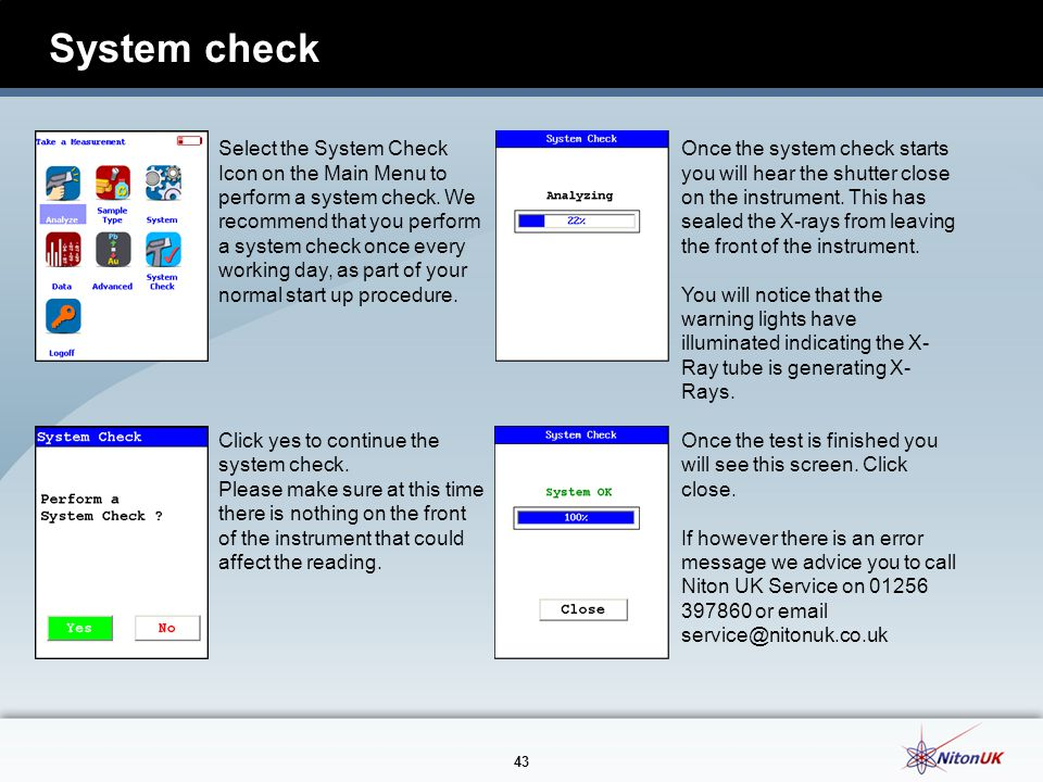 43 System check Select the System Check Icon on the Main Menu to perform a system check.