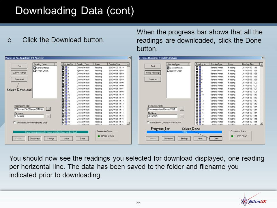 93 Downloading Data (cont) c.Click the Download button.