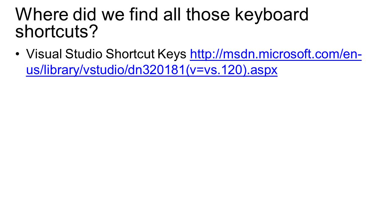 Where did we find all those keyboard shortcuts.