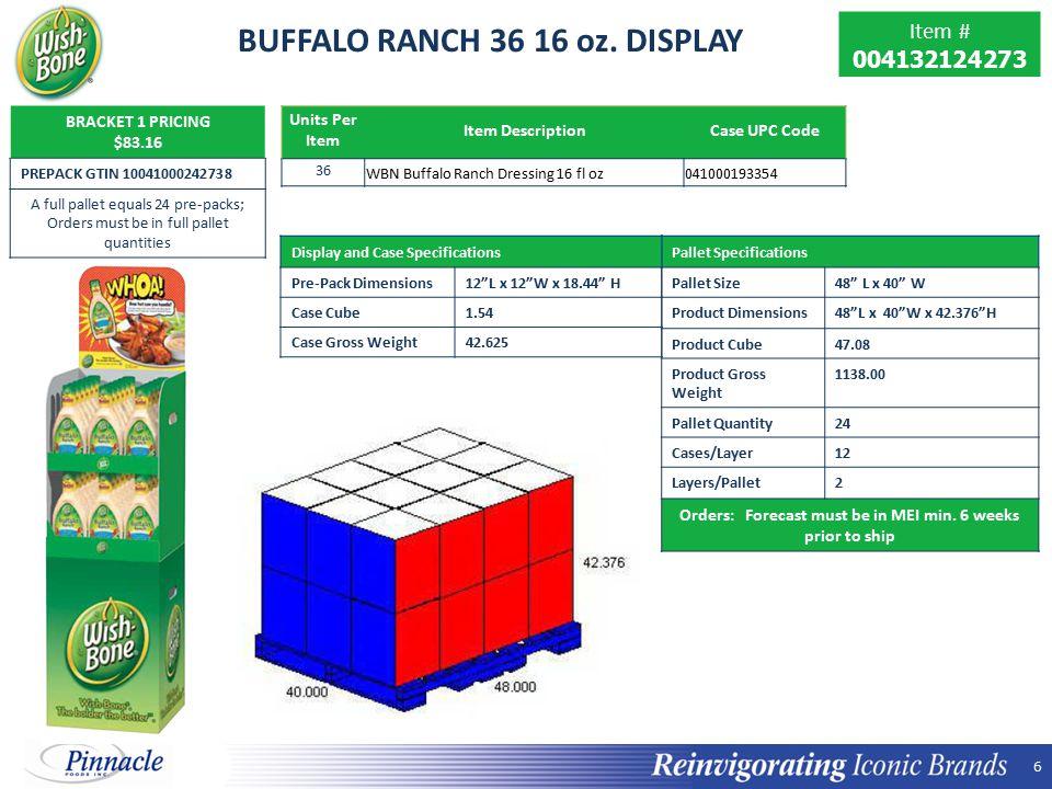 6 6 BUFFALO RANCH 36 16 oz.