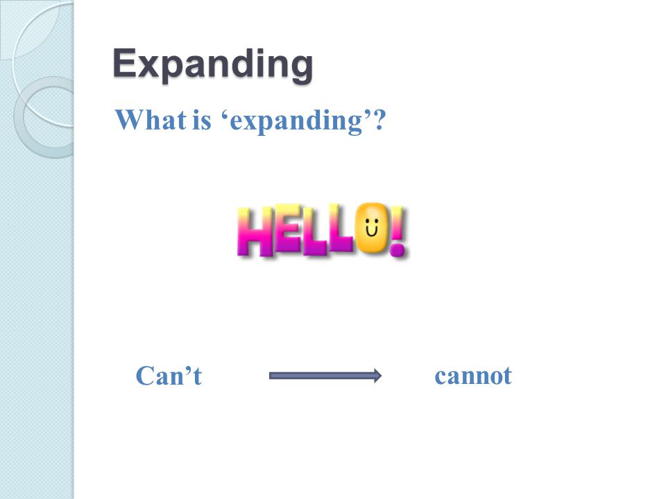 Expanding Can'tcannot What is 'expanding'