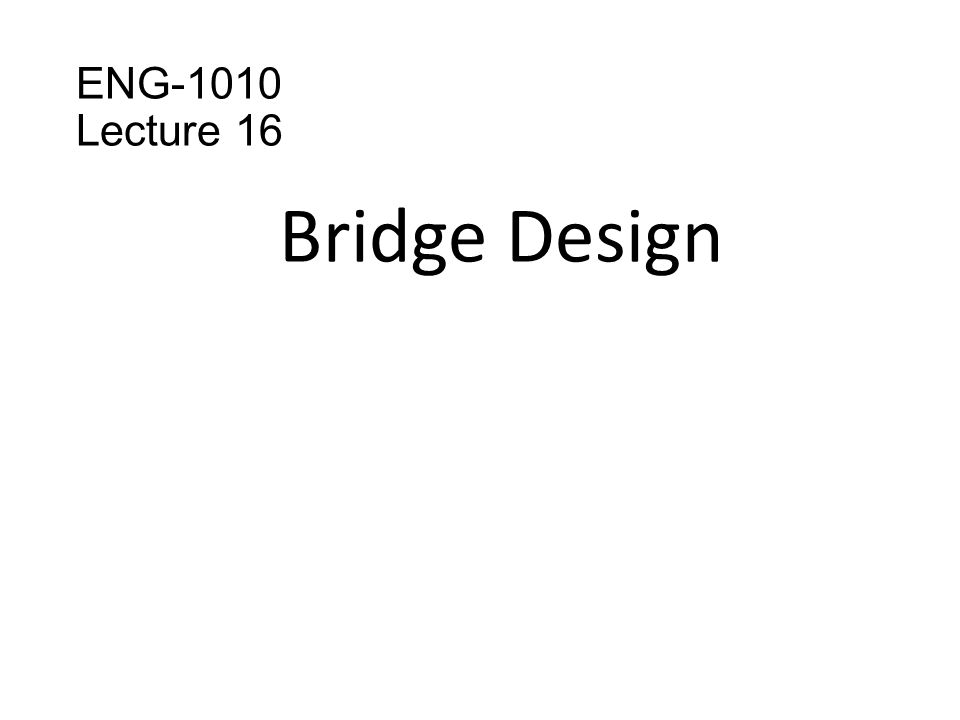 Table of contents What is a bridge..Different types of bridges.