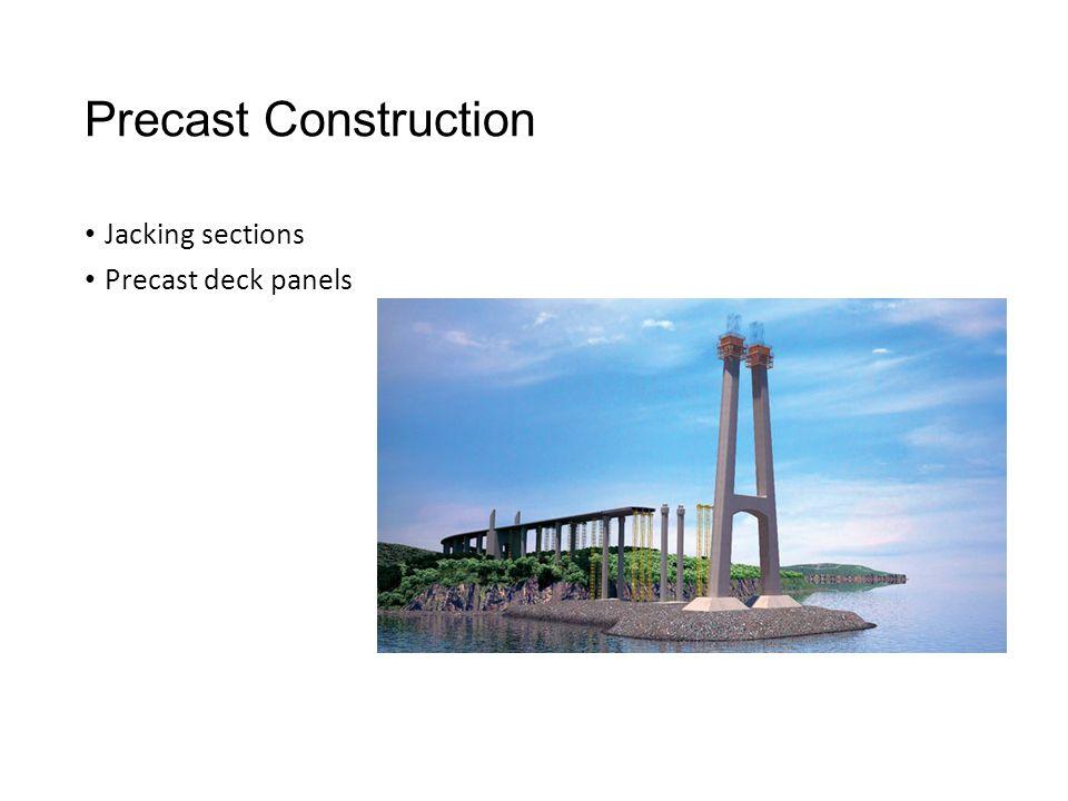 Precast Construction Jacking sections Precast deck panels