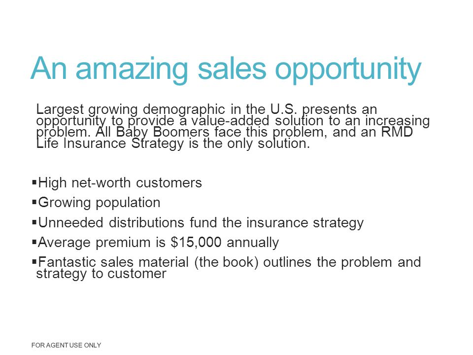 An amazing sales opportunity Largest growing demographic in the U.S. presents an opportunity to provide a value-added solution to an increasing proble