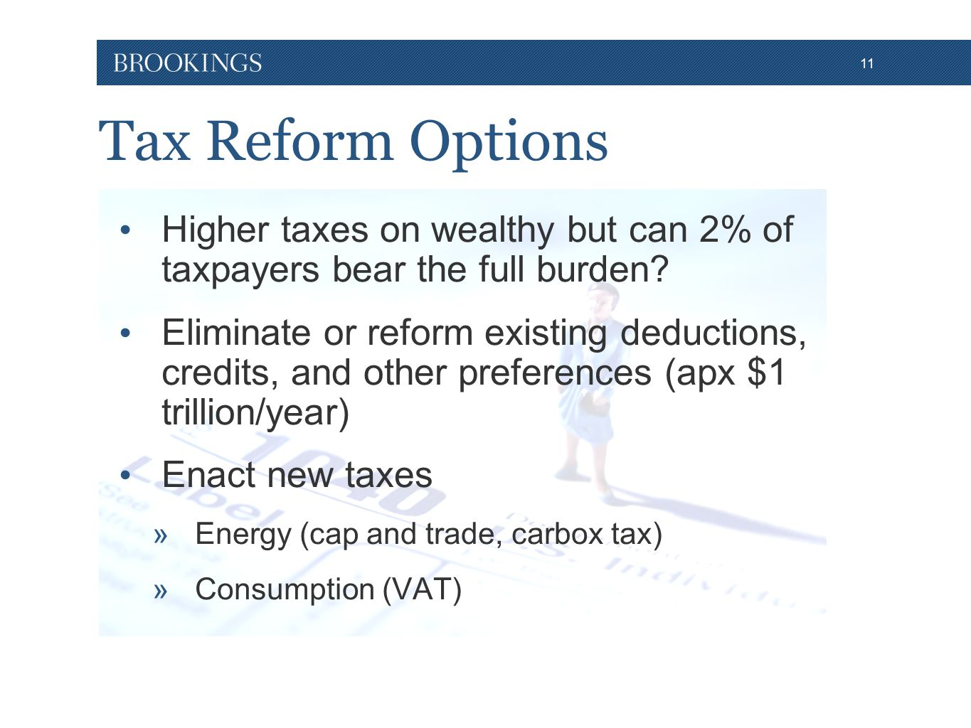 11 Tax Reform Options Higher taxes on wealthy but can 2% of taxpayers bear the full burden.