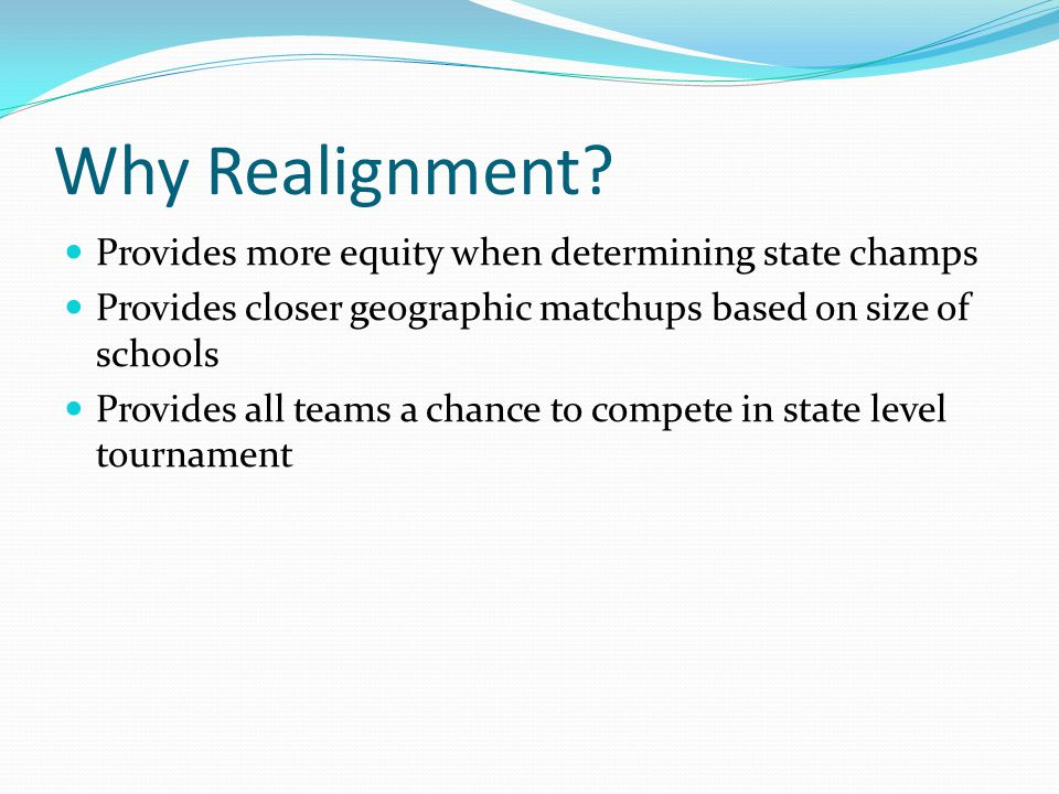Why Realignment.