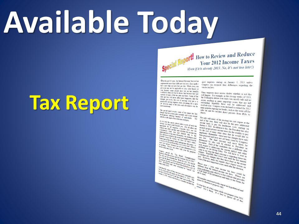 Available Today Tax Report 44