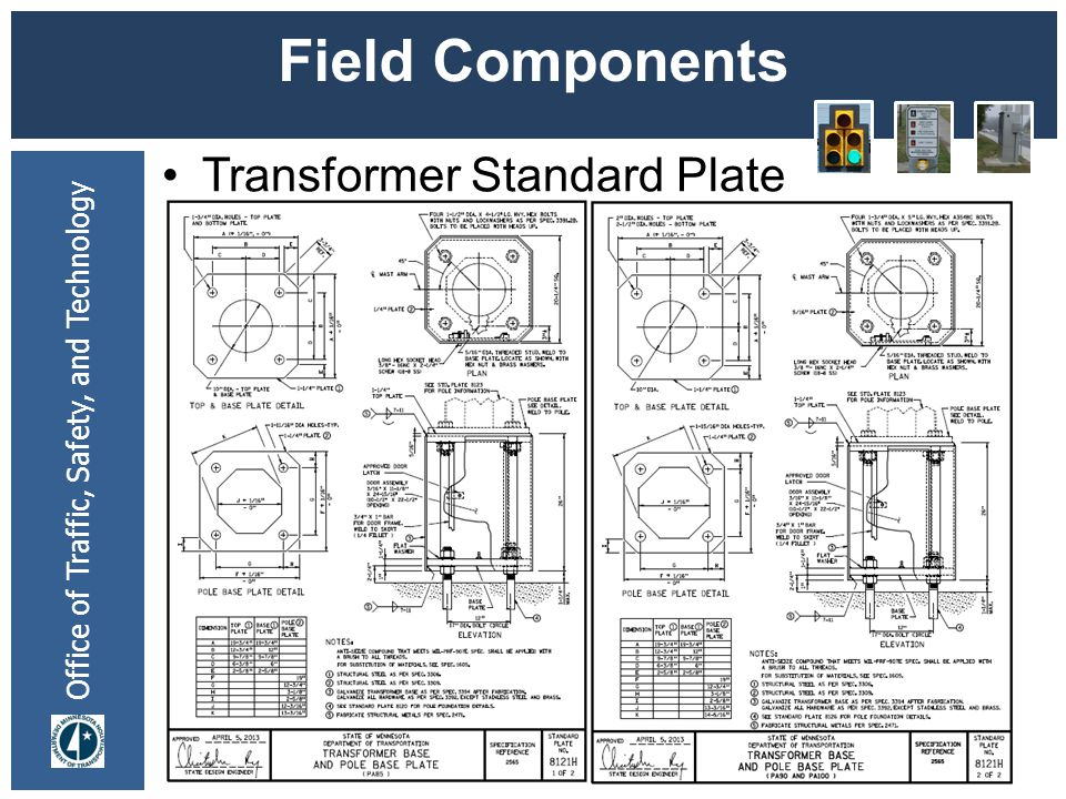 Office of Traffic, Safety, and Technology Field Components Transformer Standard Plate 7