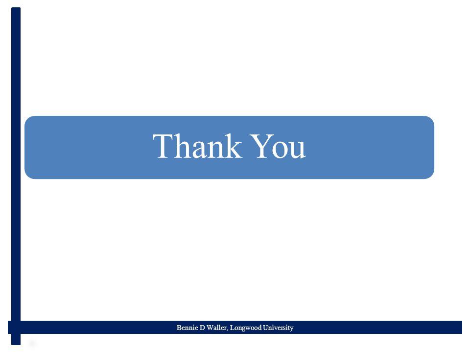 Bennie D Waller, Longwood University Thank You