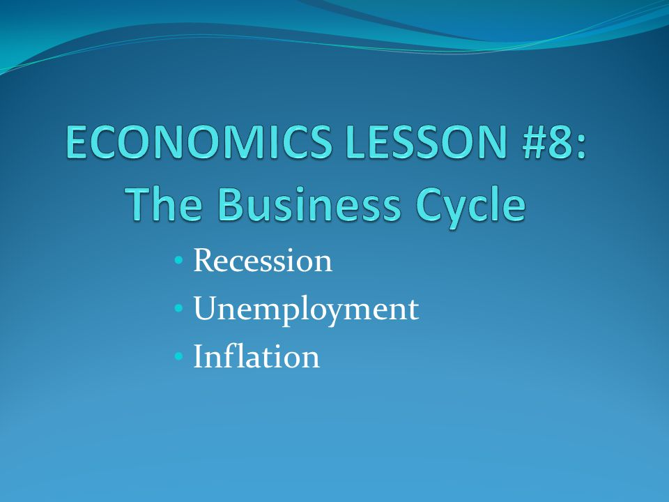 Recession Unemployment Inflation