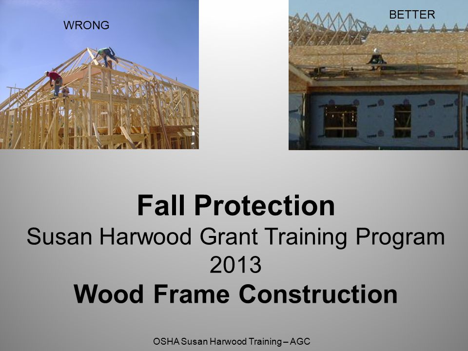 OSHA Susan Harwood Training – AGC Ladder Jack Scaffolds Platforms shall not exceed a height of 20 feet.