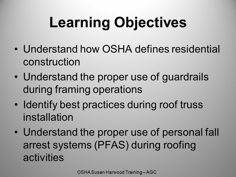 OSHA Susan Harwood Training – AGC Guardrails for Roofing Note: The picture on the right lacks protection for the rake edge so some means of protecting this worker (guardrail, safety nets or PFAS) must be used.