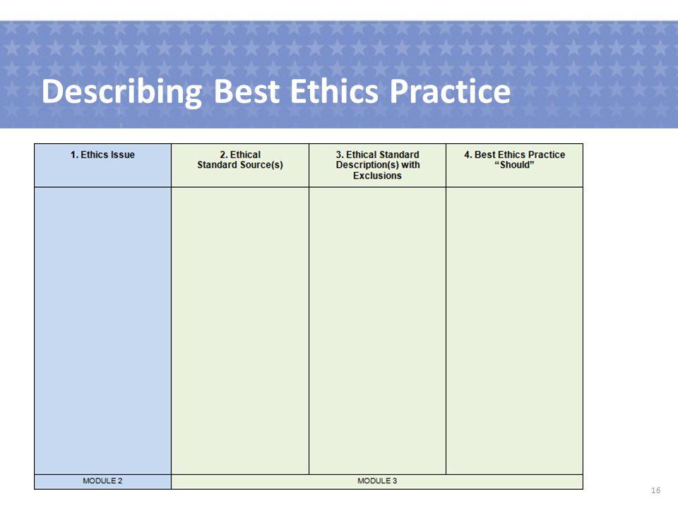 Describing Best Ethics Practice 16