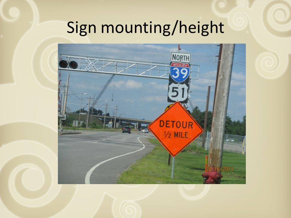 Sign mounting/height