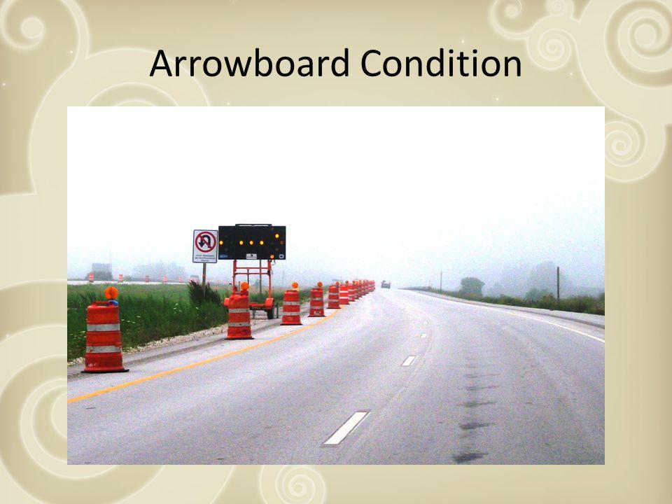 Arrowboard Condition