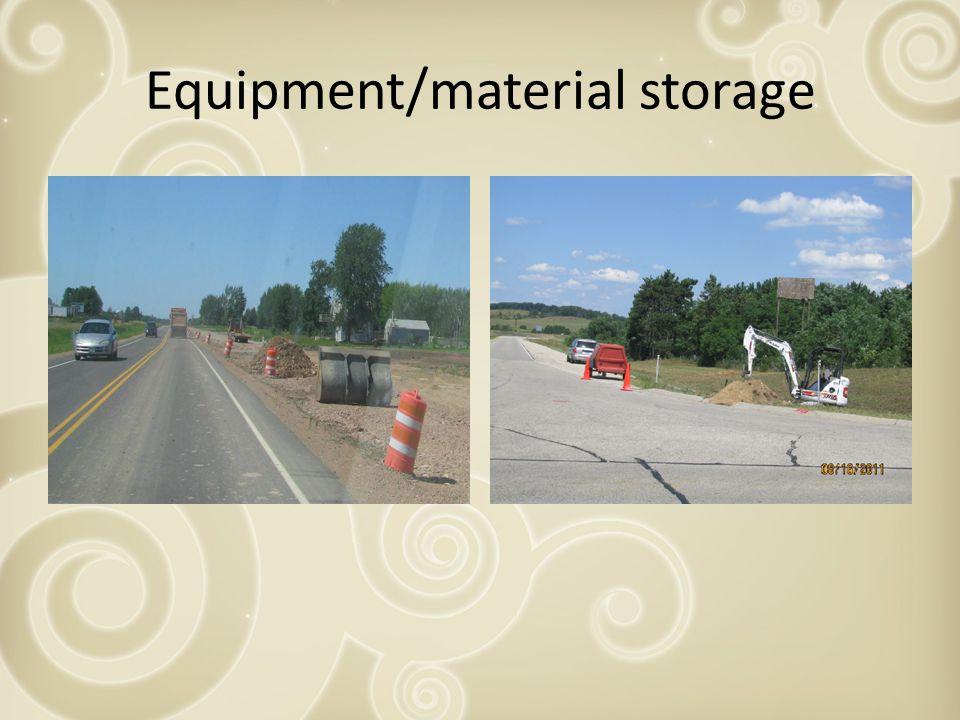 Equipment/material storage