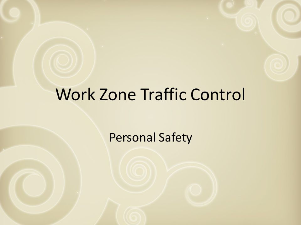Work Zone Traffic Control Personal Safety
