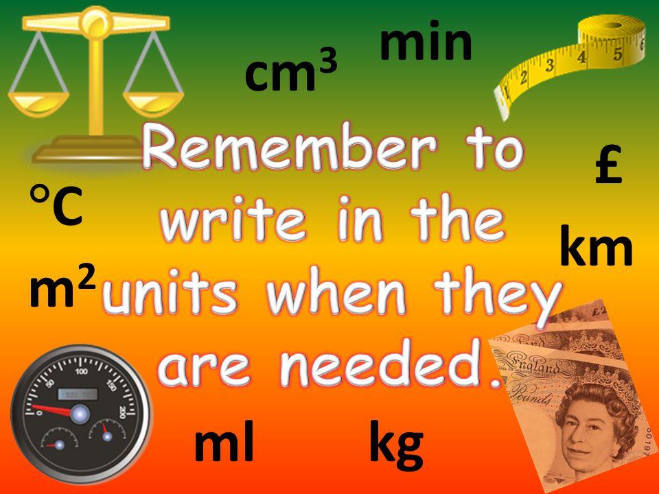 min £ m2m2 cm 3 kgml km CC