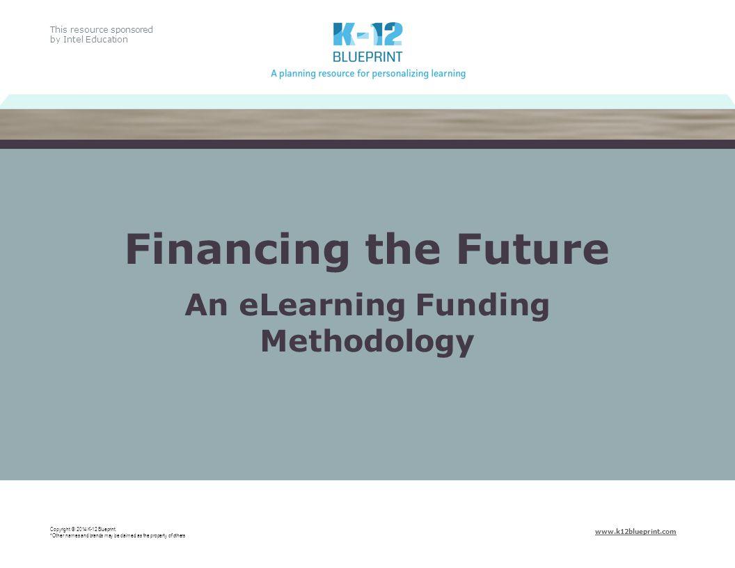 Combining Education Funding Sources Copyright © 2014 K-12 Blueprint.