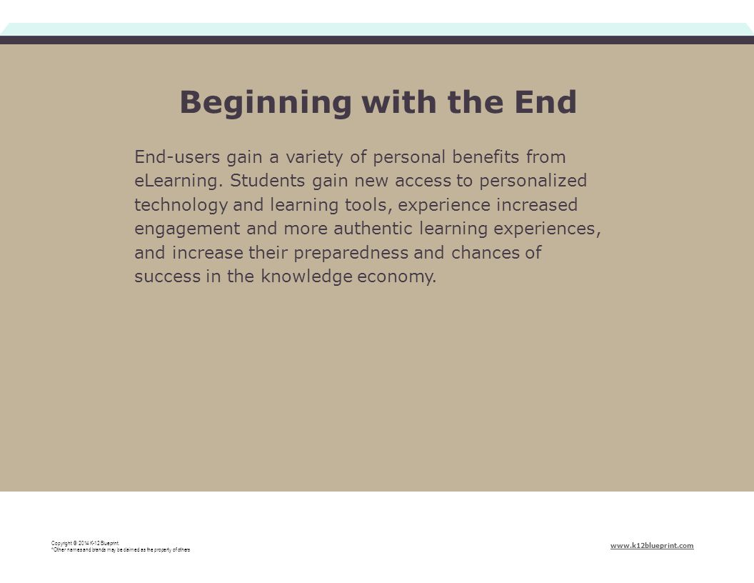 End-users gain a variety of personal benefits from eLearning.