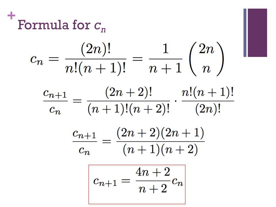 + Formula for c n