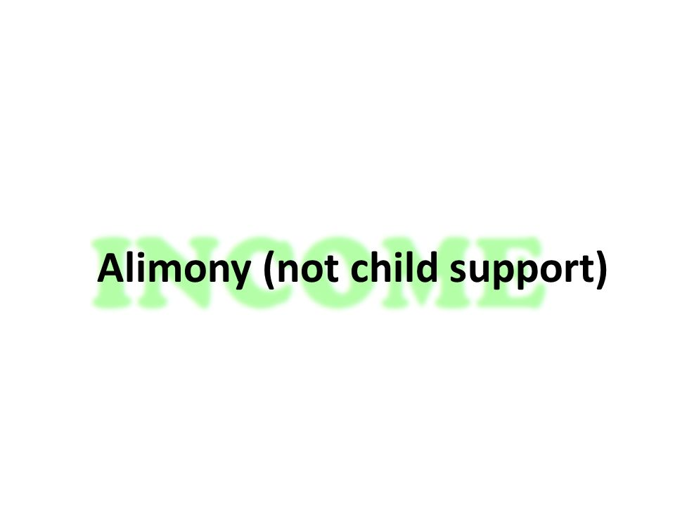 Alimony (not child support)