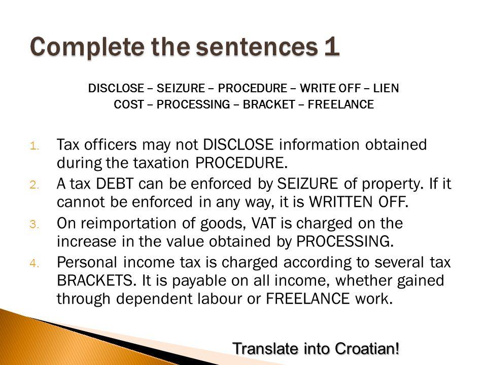 DISCLOSE – SEIZURE – PROCEDURE – WRITE OFF – LIEN COST – PROCESSING – BRACKET – FREELANCE 1.