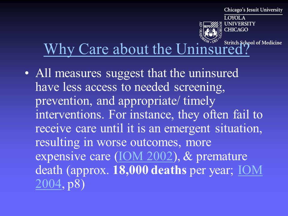 Why Care about the Uninsured.