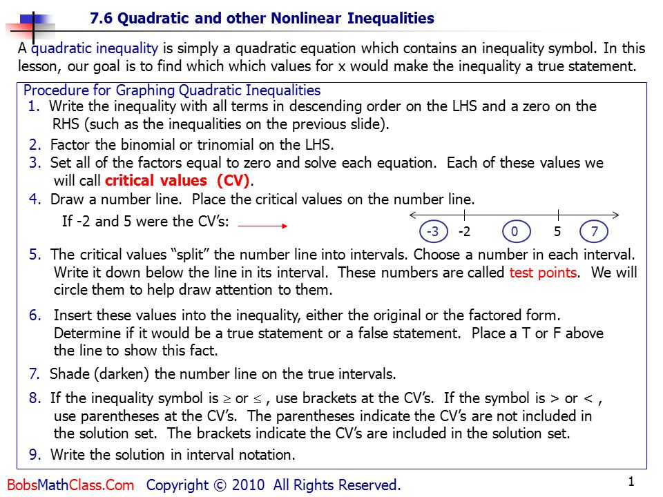 1 7.6 Quadratic and other Nonlinear Inequalities BobsMathClass.Com Copyright © 2010 All Rights Reserved.
