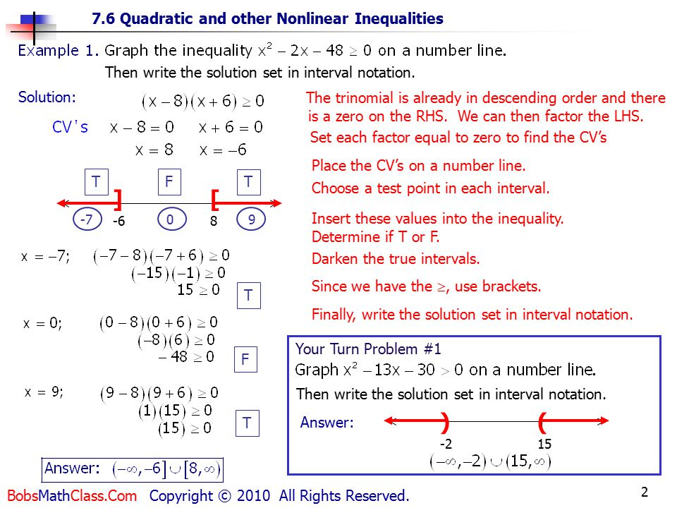 2 7.6 Quadratic and other Nonlinear Inequalities BobsMathClass.Com Copyright © 2010 All Rights Reserved.