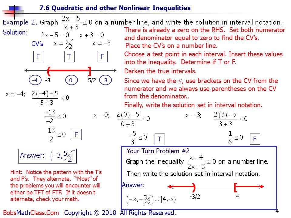 4 7.6 Quadratic and other Nonlinear Inequalities BobsMathClass.Com Copyright © 2010 All Rights Reserved.