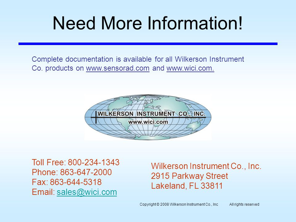 Need More Information. Wilkerson Instrument Co., Inc.