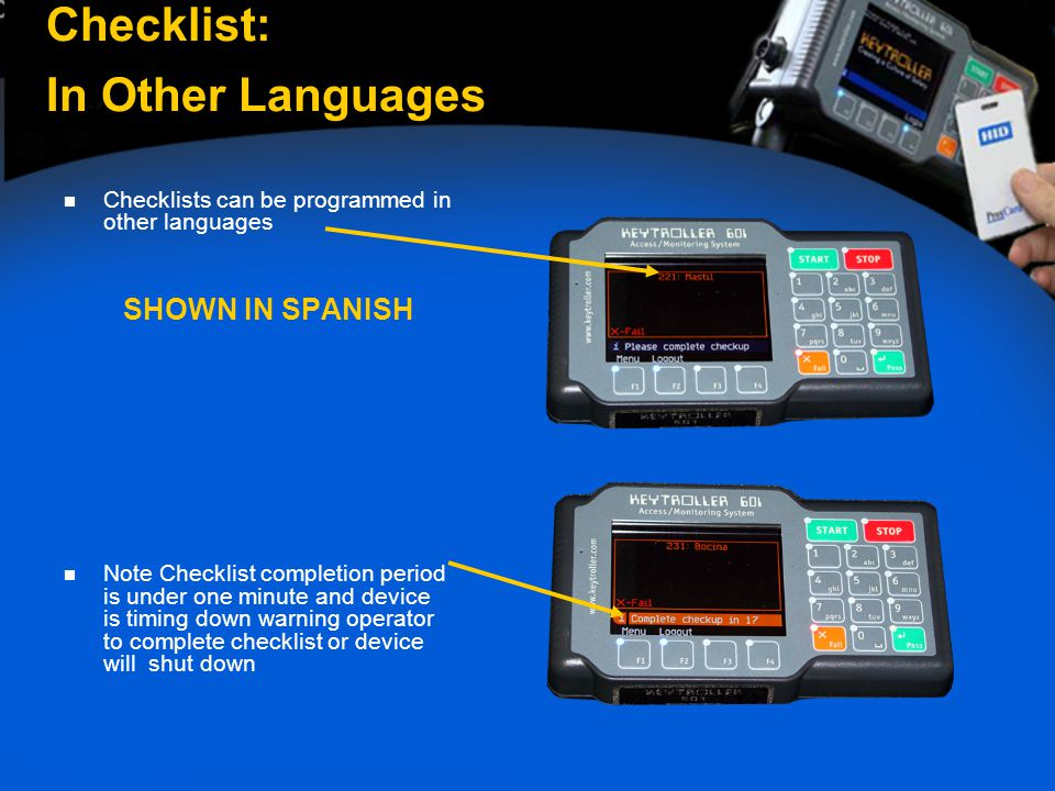 Checklists can be programmed in other languages SHOWN IN SPANISH Note Checklist completion period is under one minute and device is timing down warnin