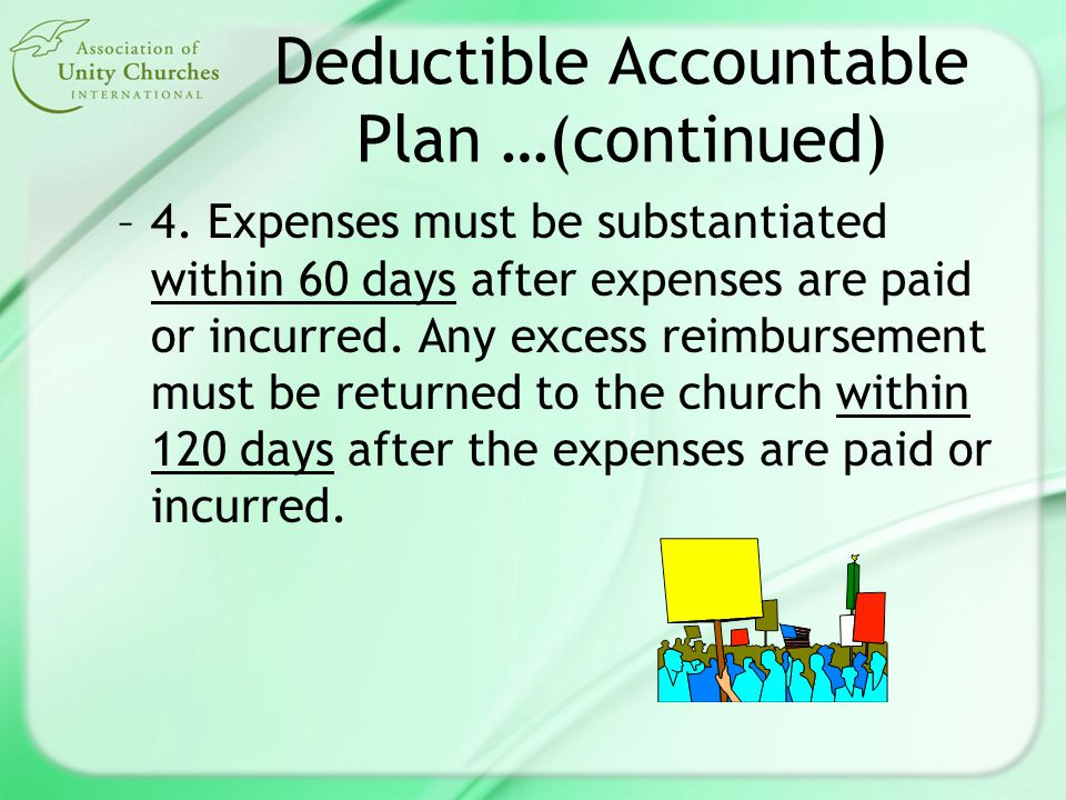 Deductible Accountable Plan …(continued) –4.