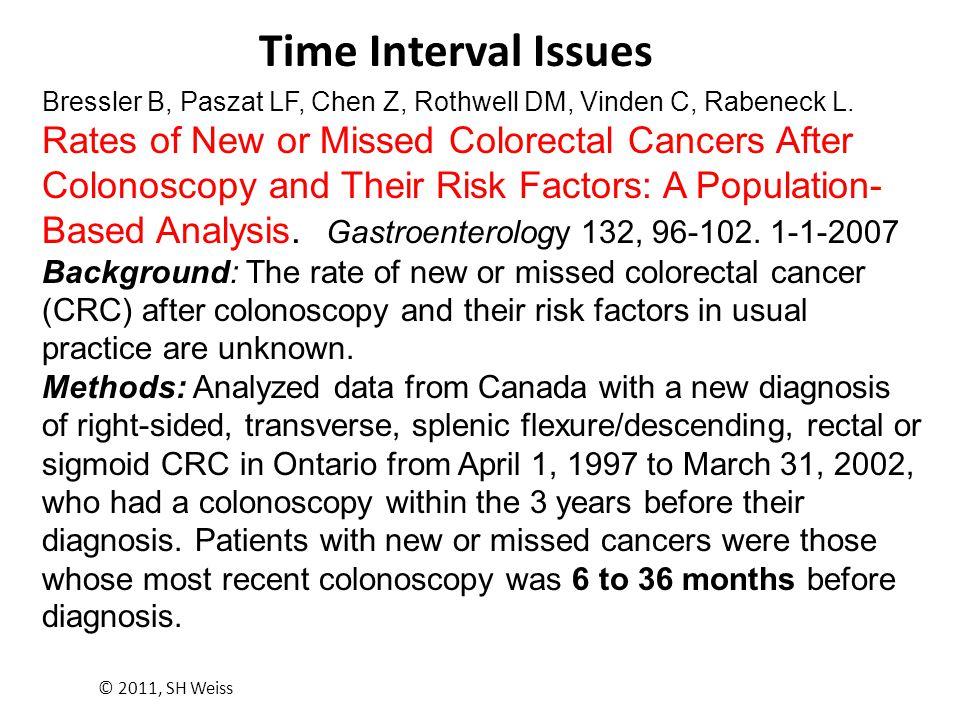 Time Interval Issues Bressler B, Paszat LF, Chen Z, Rothwell DM, Vinden C, Rabeneck L.