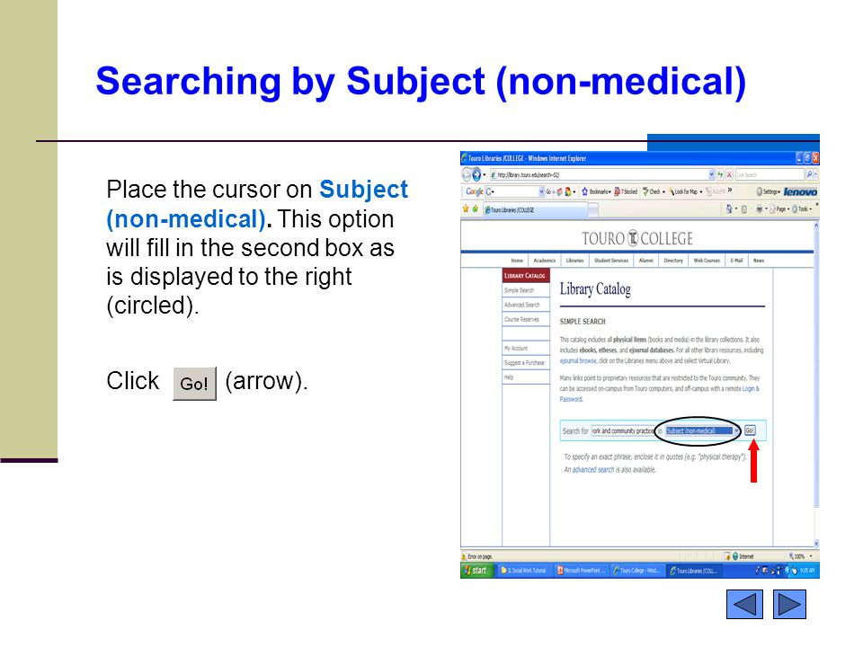Searching by Subject (non-medical) Place the cursor on Subject (non-medical). This option will fill in the second box as is displayed to the right (ci