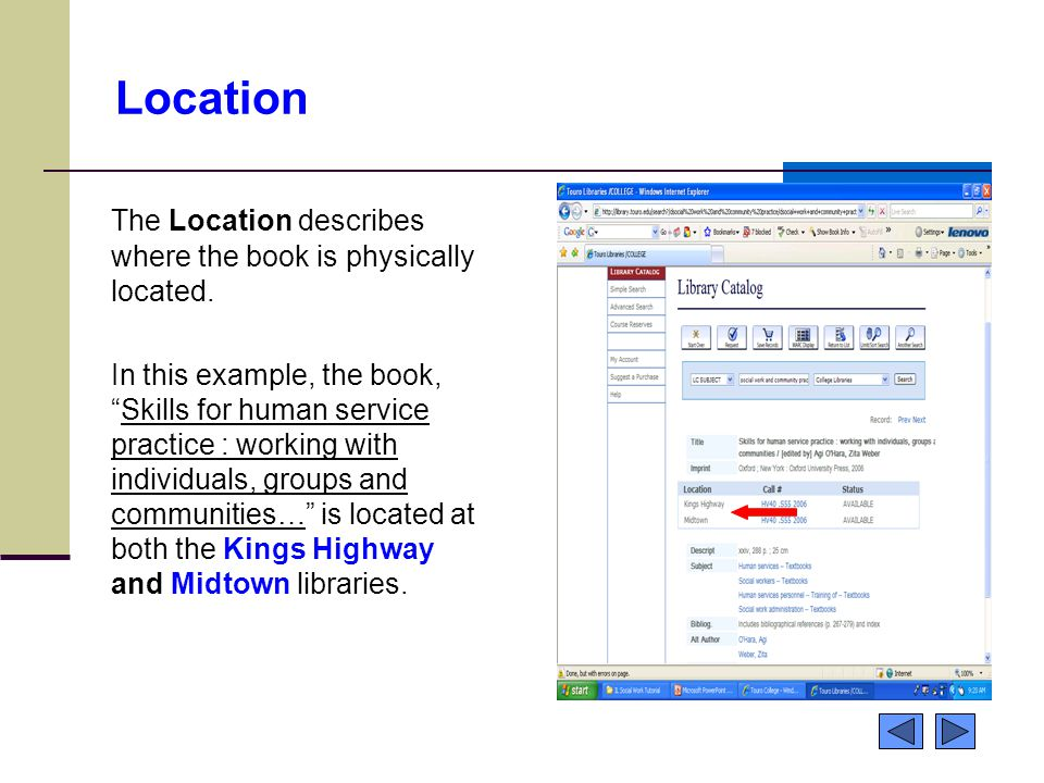 Location The Location describes where the book is physically located.