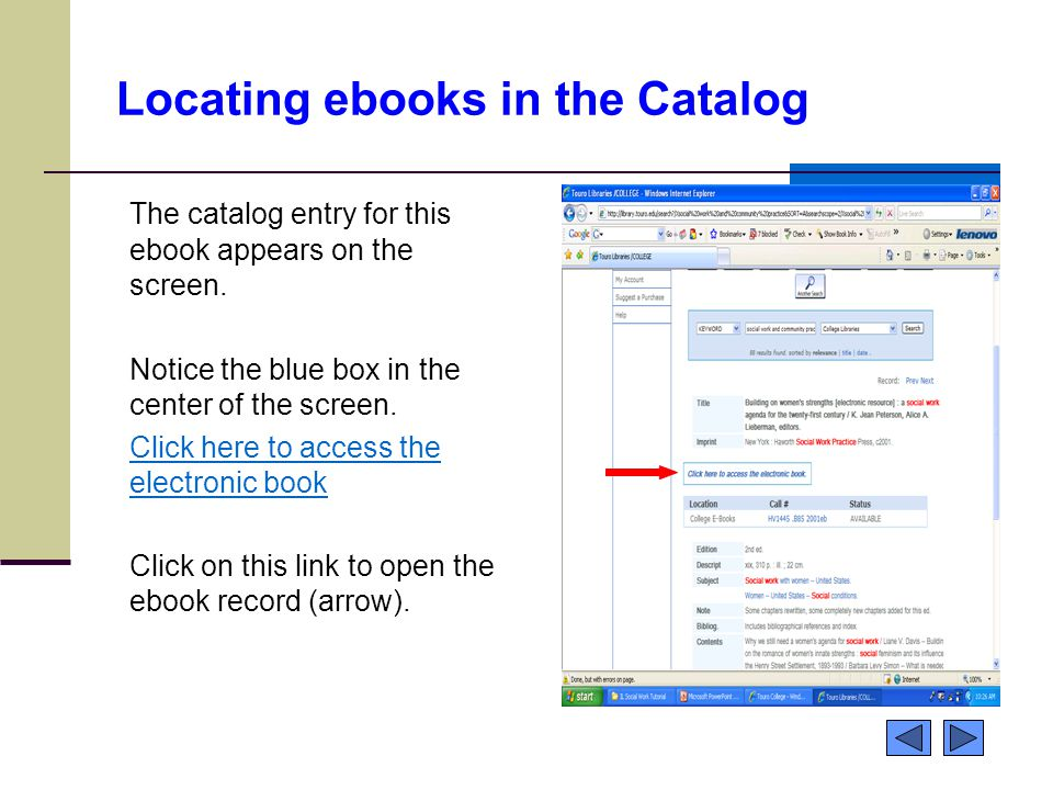 Locating ebooks in the Catalog The catalog entry for this ebook appears on the screen. Notice the blue box in the center of the screen. Click here to
