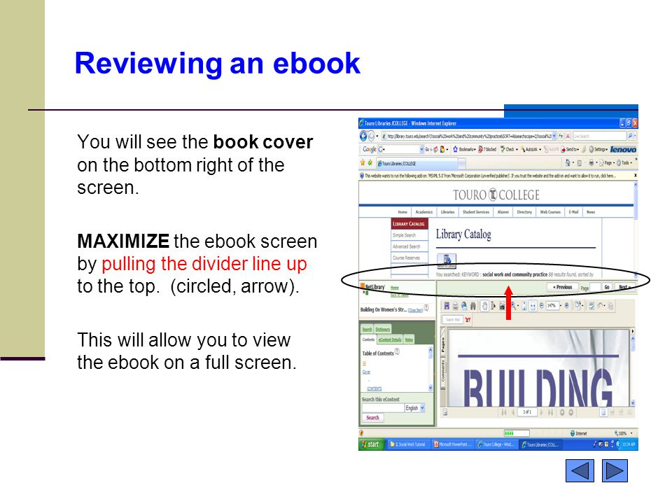 Reviewing an ebook You will see the book cover on the bottom right of the screen.