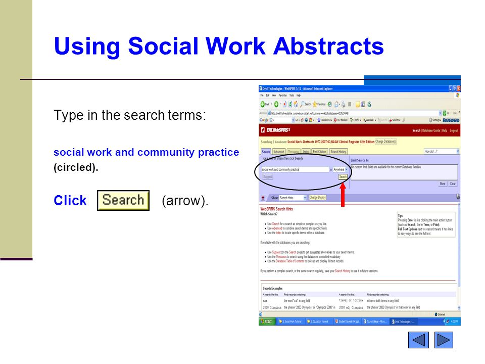Using Social Work Abstracts Type in the search terms: social work and community practice (circled). Click (arrow).