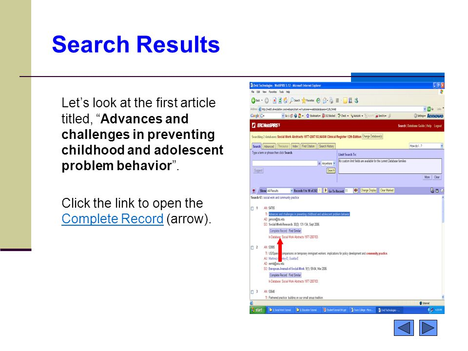 Search Results Let's look at the first article titled, Advances and challenges in preventing childhood and adolescent problem behavior .