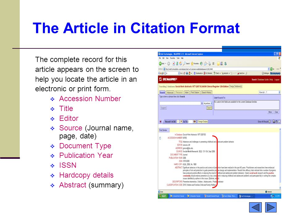 The Article in Citation Format The complete record for this article appears on the screen to help you locate the article in an electronic or print form.