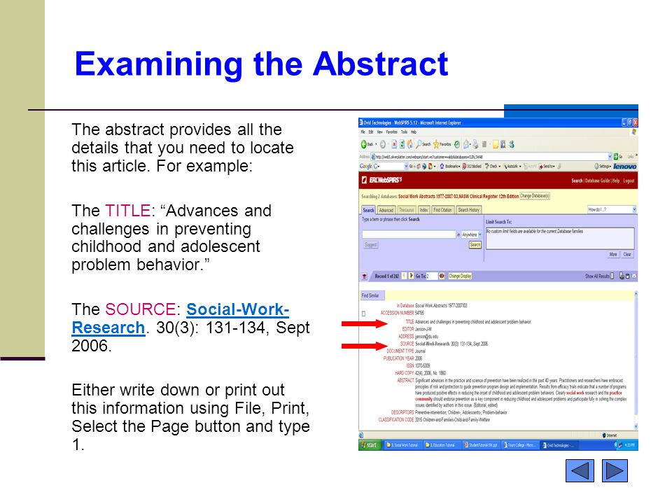 Examining the Abstract The abstract provides all the details that you need to locate this article.