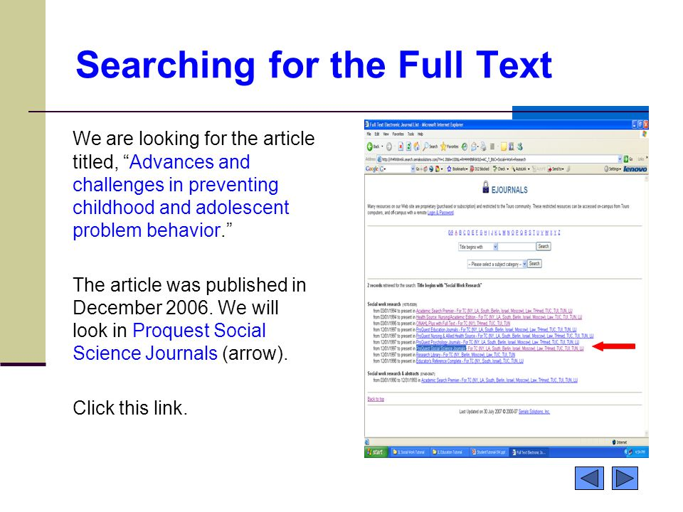 Searching for the Full Text We are looking for the article titled, Advances and challenges in preventing childhood and adolescent problem behavior. The article was published in December 2006.